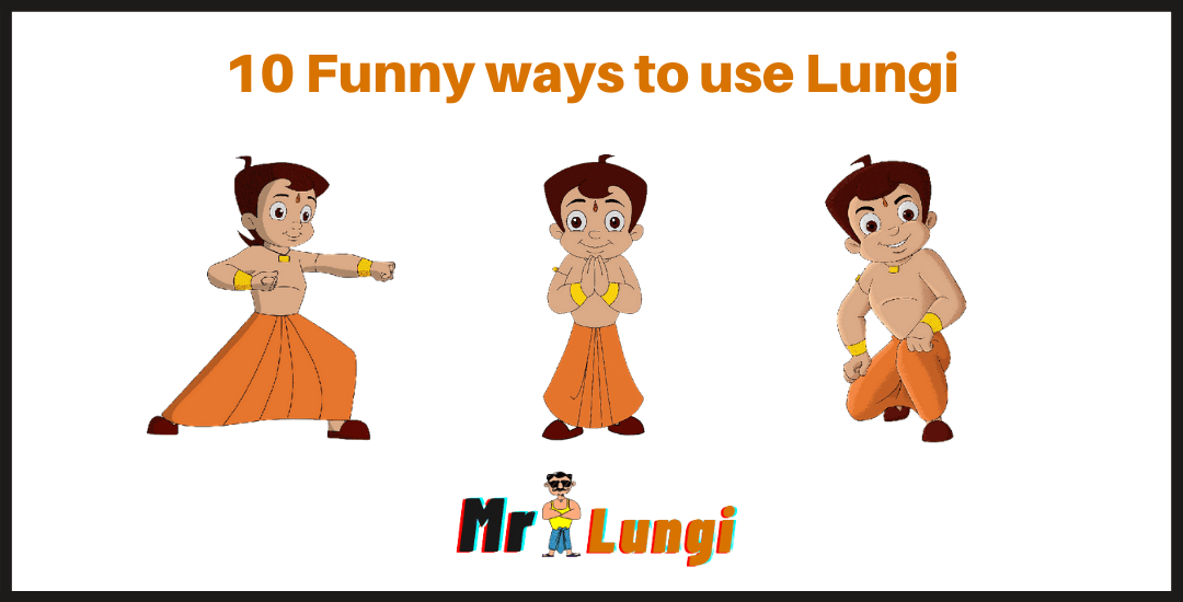 10 Different Funny ways to use a Lungi