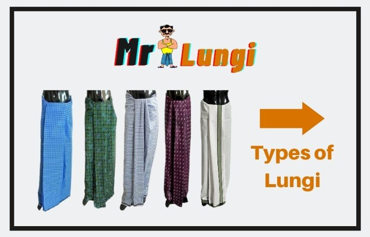 Read more about the article 5 Different Types of Lungi to Wear in India – Choose your Style