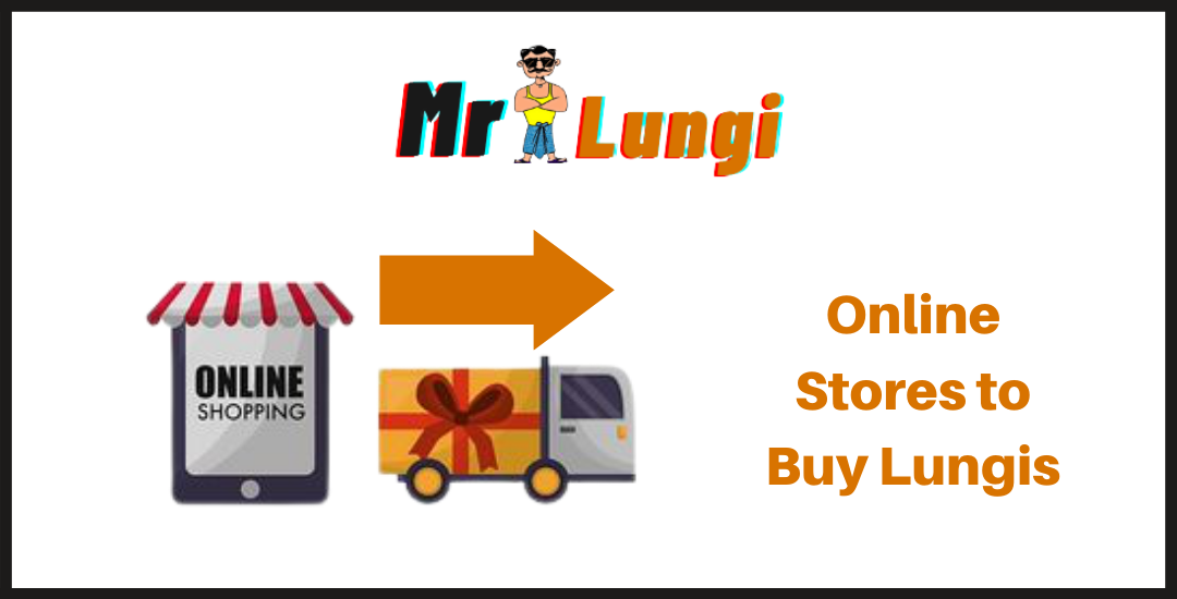 Read more about the article 5 Perfect Online Stores to Shop Lungis